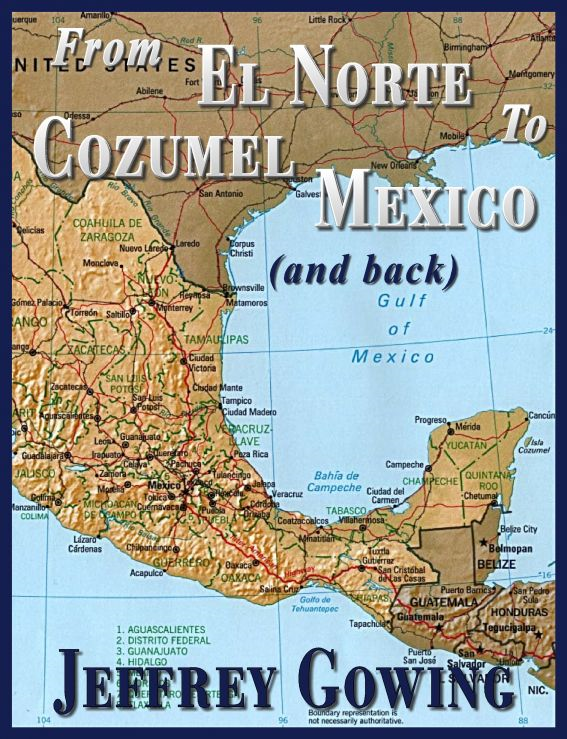 From El Norte to Cozumel (and back)