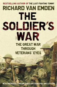 The Soldier's War The Great War through Veterans' Eyes