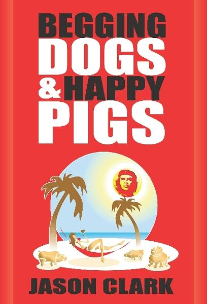Begging Dogs and Happy Pigs