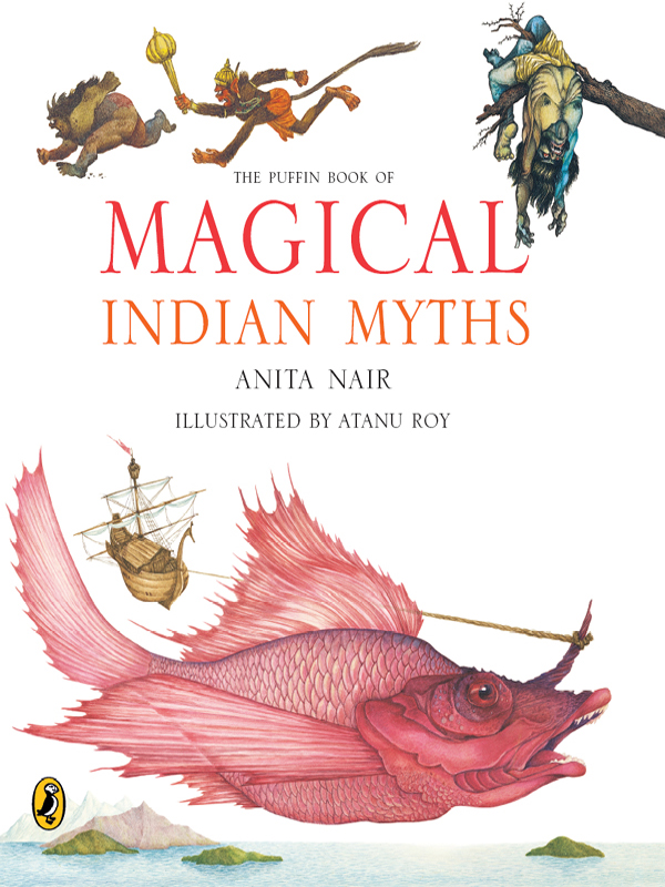 The Puffin Book of Magical Indian Myths