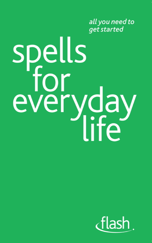 Spells For Everyday Life: Flash