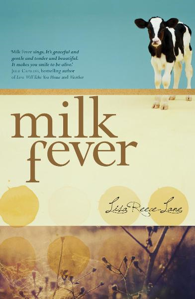 Milk Fever By: Lisa Reece-Lane