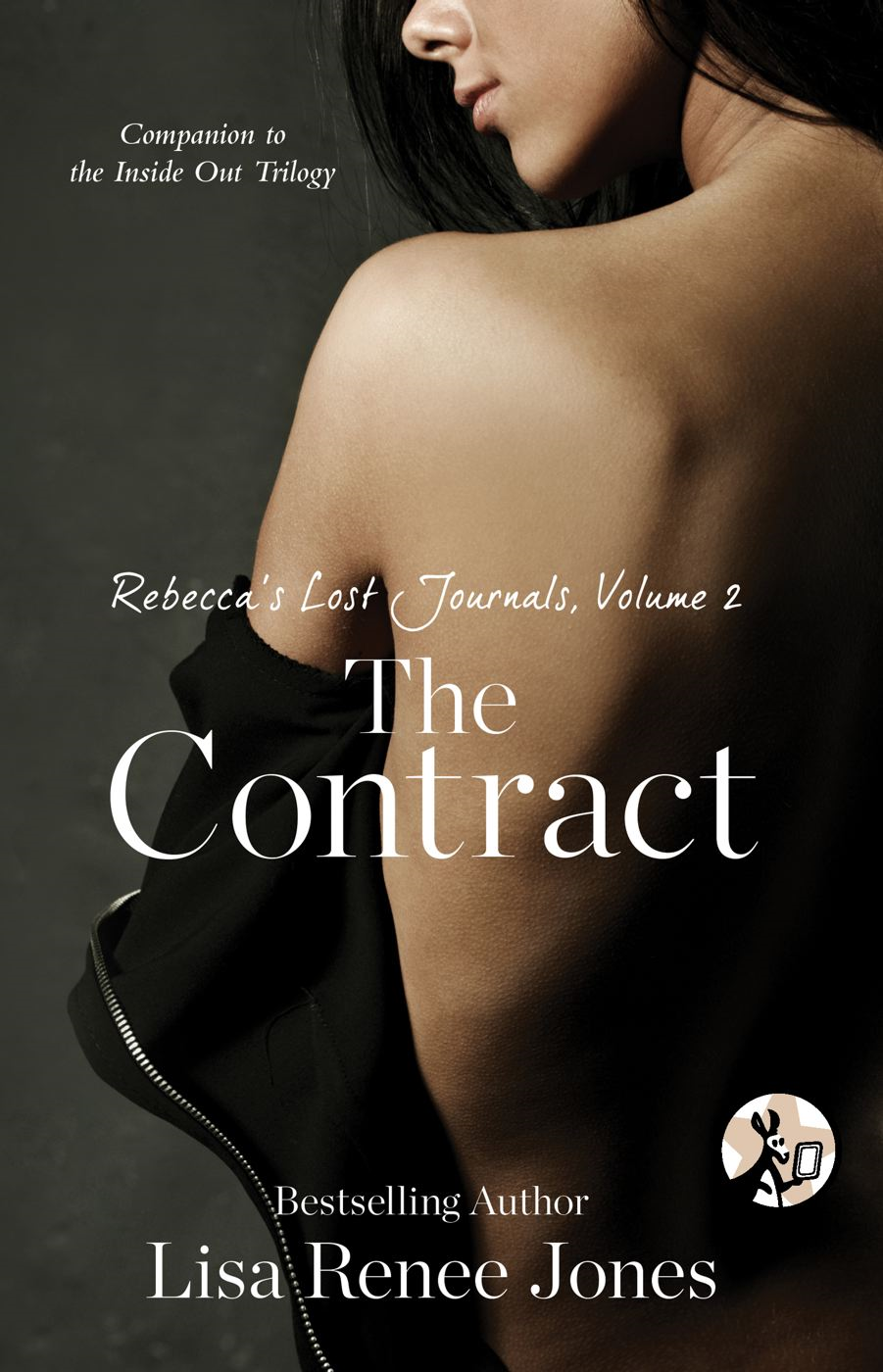 Rebecca's Lost Journals, Volume 2: The Contract By: Lisa Renee Jones