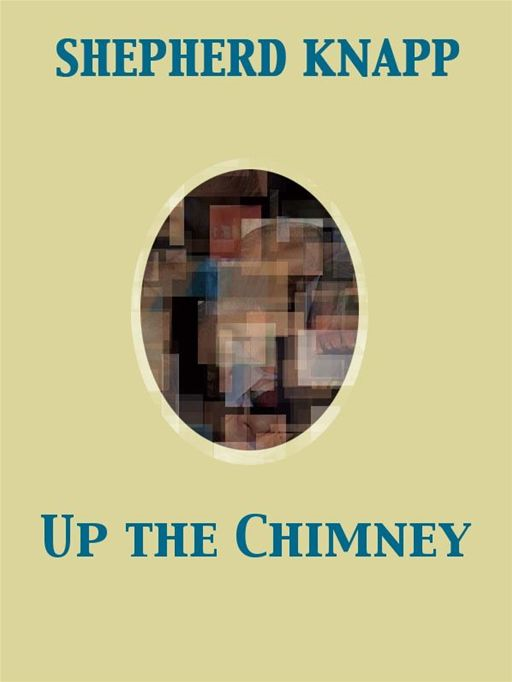 Up the Chimney