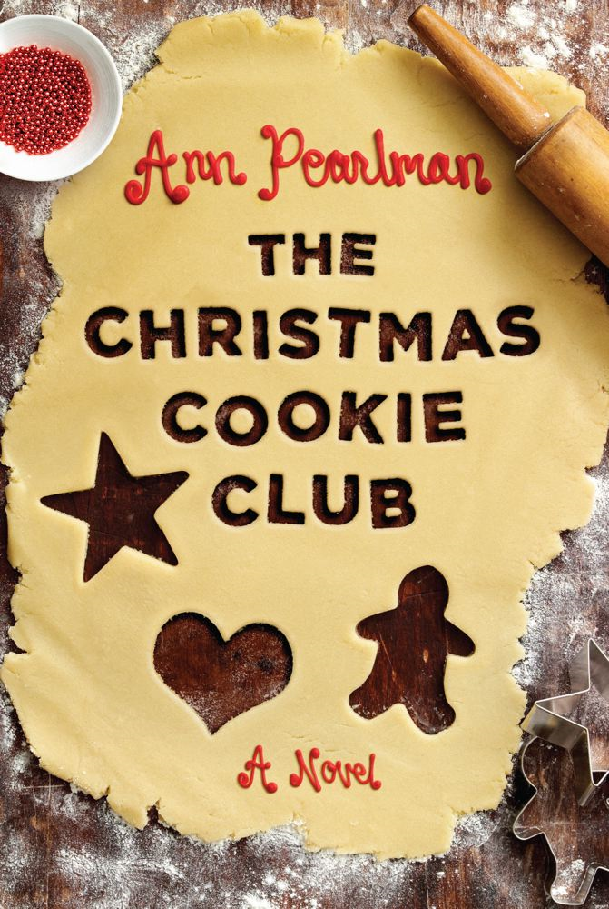 The Christmas Cookie Club By: Ann Pearlman