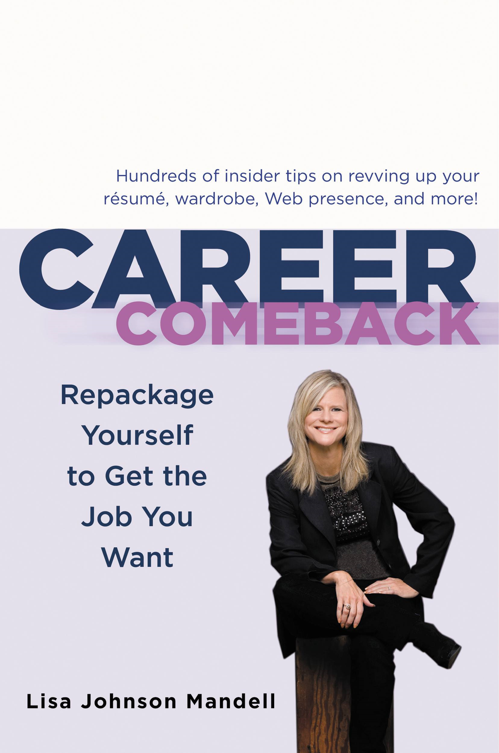 Career Comeback By: Lisa Johnson Mandell