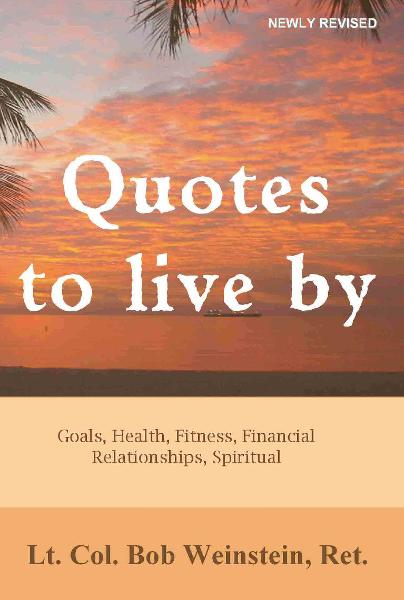 Quotes to Live By: Goals, Health, Fitness, Financial, Relationships, Spiritual
