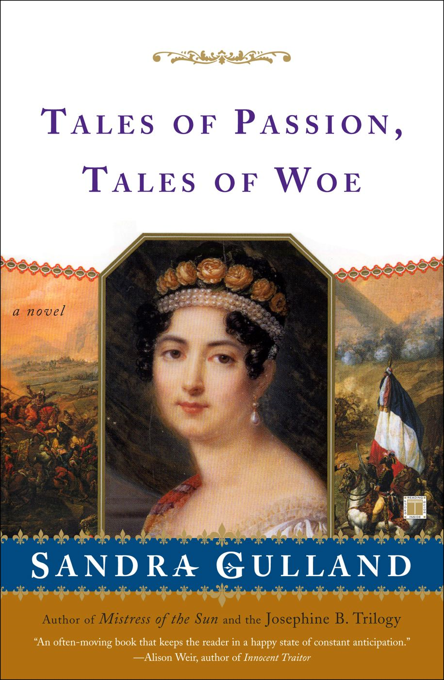 Tales of Passion, Tales of Woe By: Sandra Gulland
