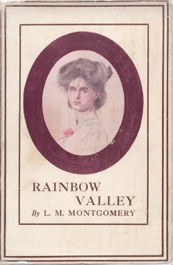 Rainbow Valley By: Anne Shirley