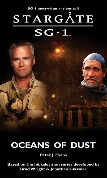 Stargate SG1-19 Oceans of Dust By: Peter J. Evans