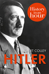 Hitler: History In An Hour: