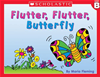 Little Leveled Readers: Level B - Flutter, Flutter Butterfly: Just The Right Level To Help Young Readers Soar!