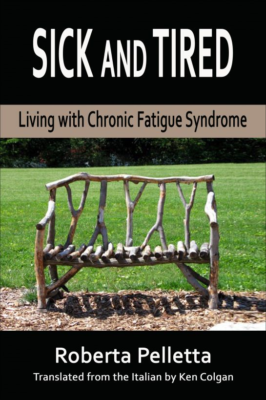 Sick and tired. Living with Chronic Fatigue Syndrome