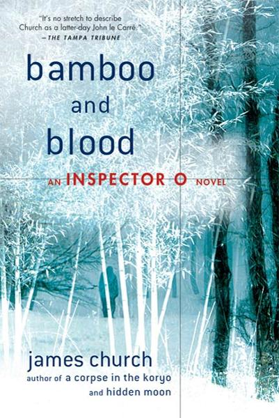 Bamboo and Blood By: James Church