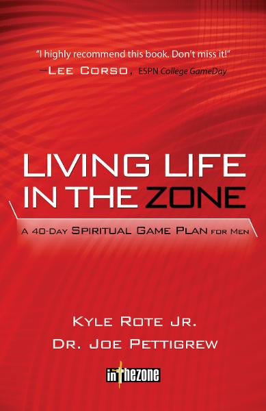 Living Life in the Zone By: Kyle Rote