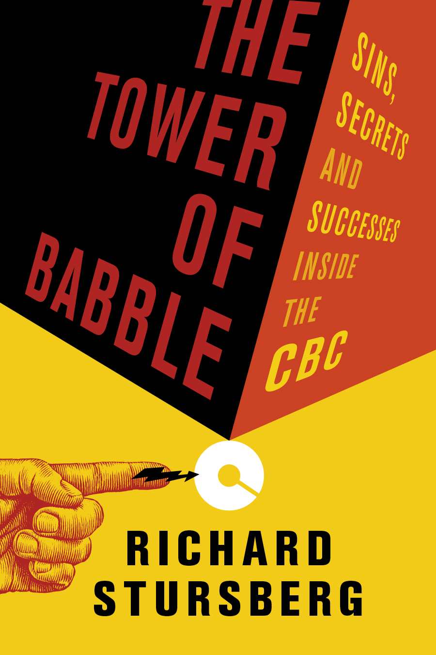 Tower of Babble, The: Sins, Secrets and Successes Inside the CBC