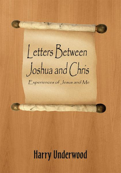 Letters Between Joshua and Chris