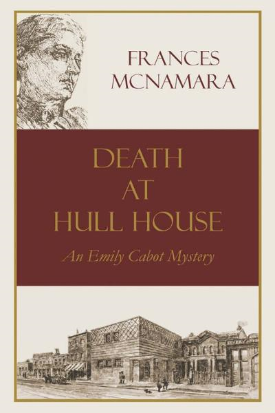 Death at Hull House By: Frances McNamara