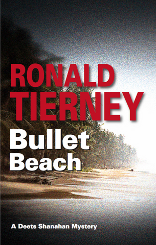 Bullet Beach By: Ronald Tierney