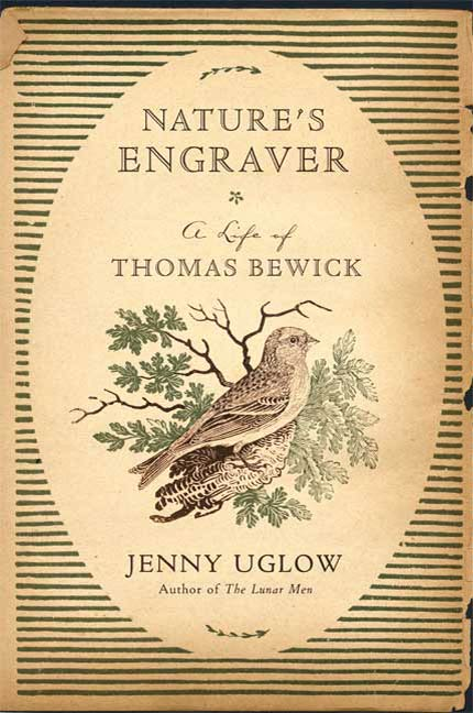 Nature's Engraver By: Jenny Uglow