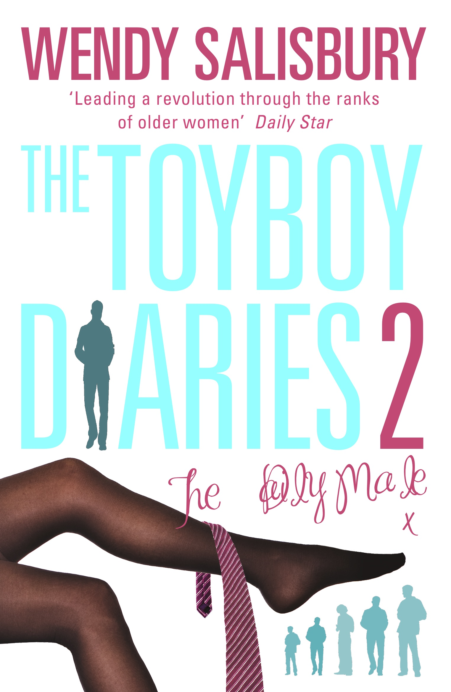 The Toyboy Diaries 2 By: Wendy Salisbury