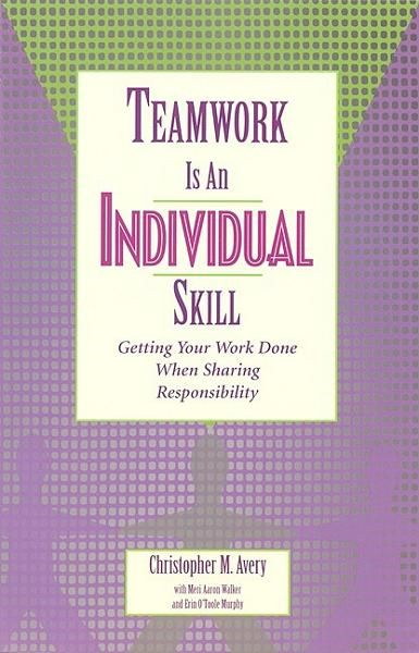 Teamwork Is an Individual Skill