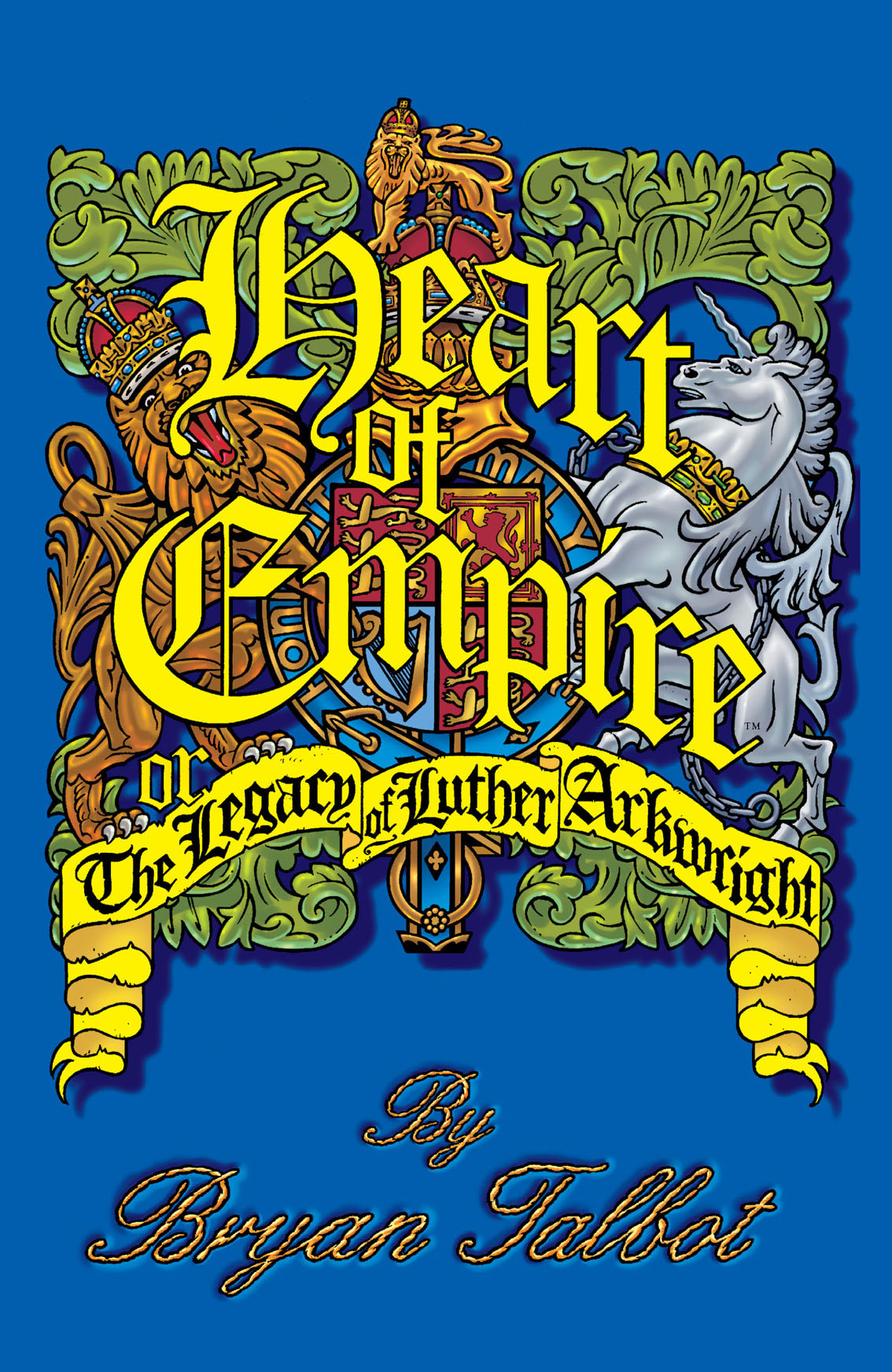 Heart Of Empire: The Legacy Of Luther Arkwright 2nd Edition By: Bryan Talbot, Angus McKie (Colorist),  Ellie DeVille (Letterer)
