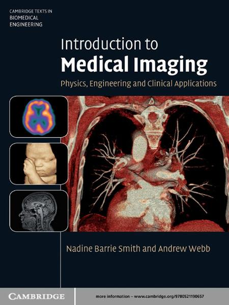 Introduction to Medical Imaging Physics,  Engineering and Clinical Applications