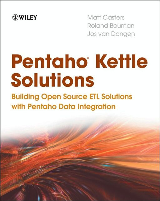 Pentaho Kettle Solutions