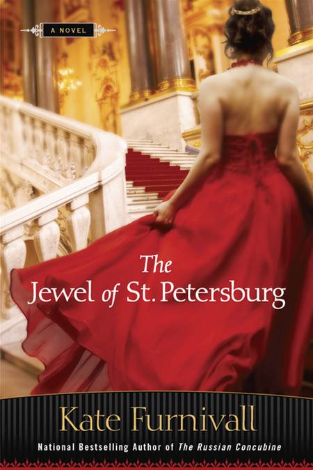 The Jewel of St. Petersburg By: Kate Furnivall