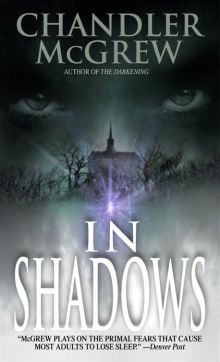 In Shadows By: Chandler McGrew