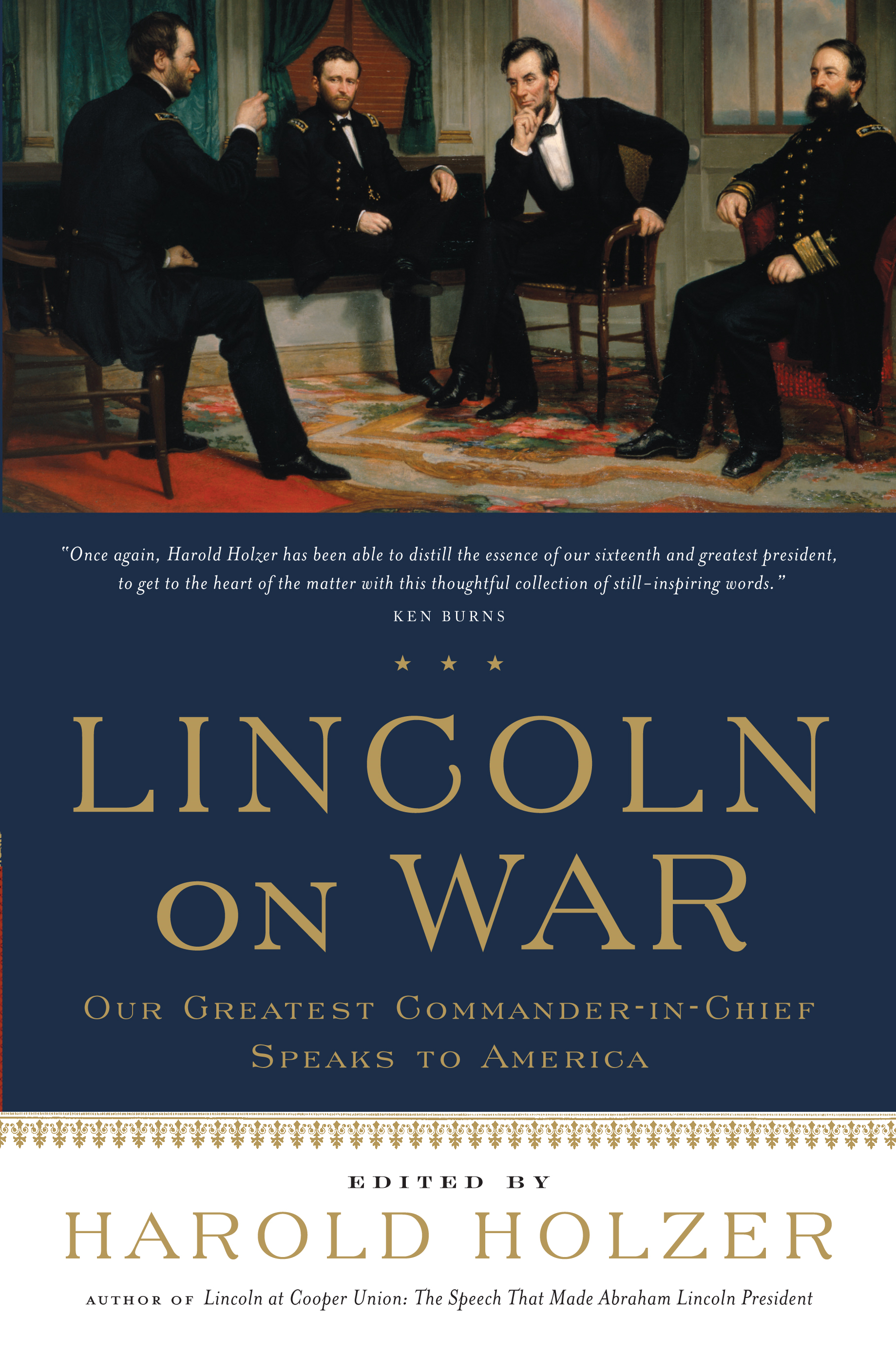 Lincoln on War By: Harold Holzer
