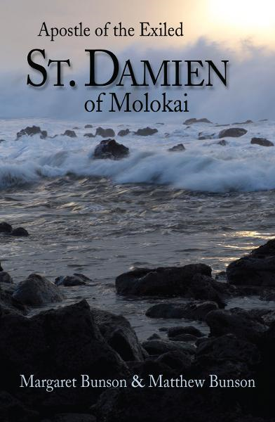 St. Damien of Molokai: Apostle of the Exiled