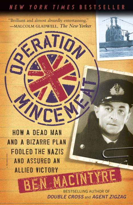 Operation Mincemeat By: Ben Macintyre