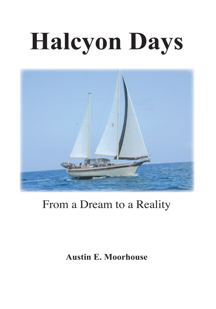 Halcyon Days By: Austin E. Moorhouse