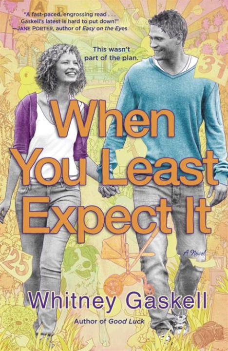 When You Least Expect It By: Whitney Gaskell