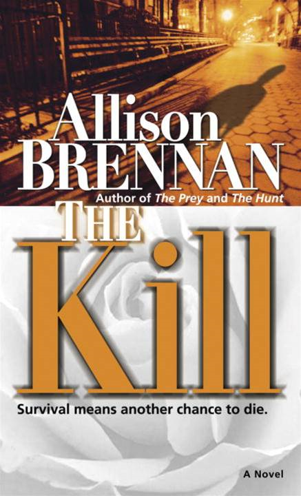 The Kill By: Allison Brennan