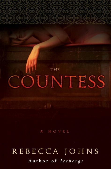 The Countess By: Rebecca Johns