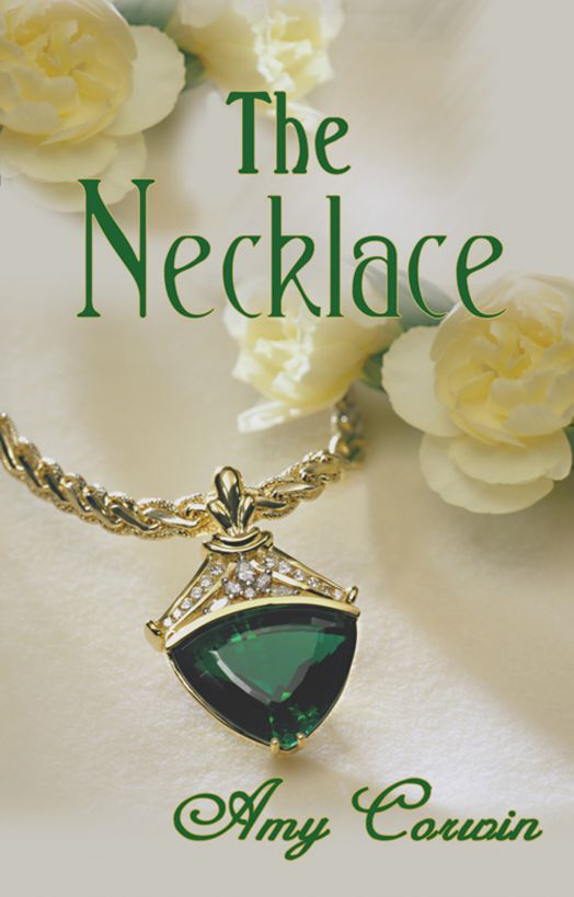 The Necklace By: Amy Corwin