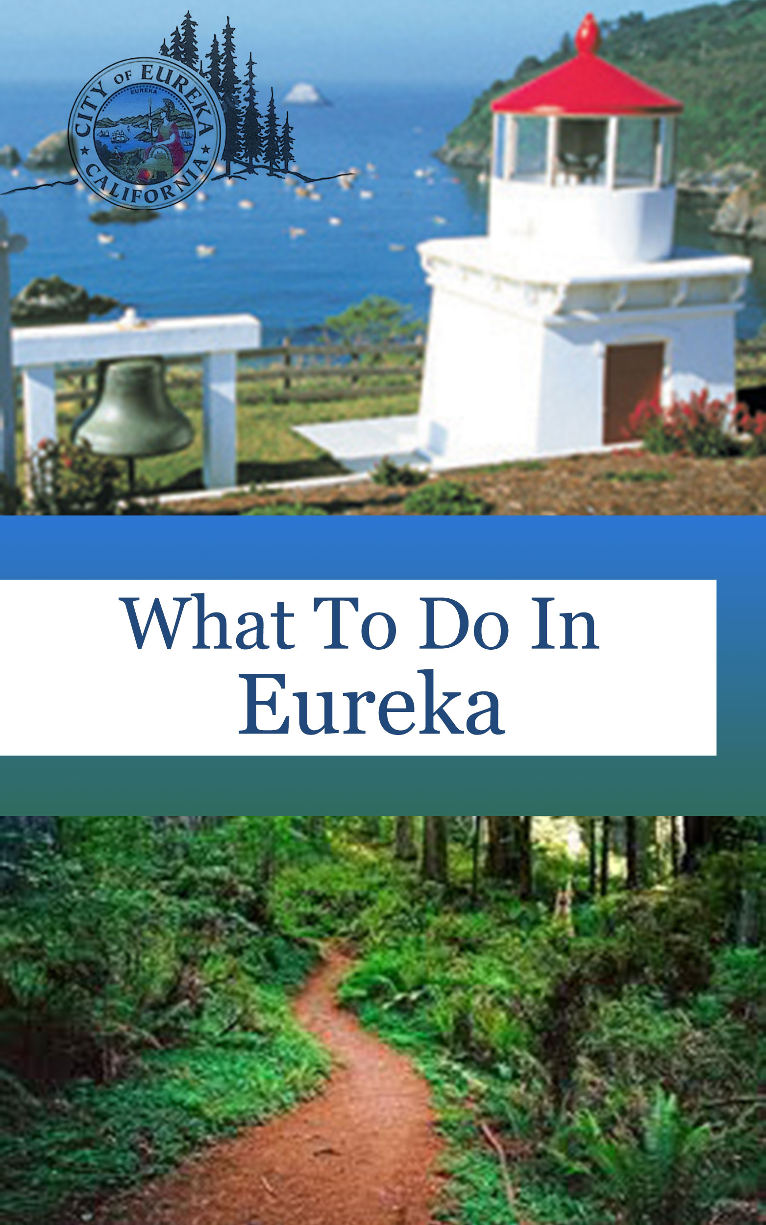 What To Do In Eureka