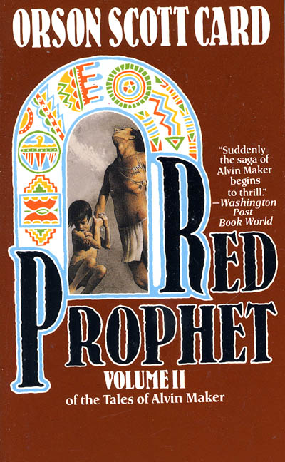 Red Prophet By: Orson Scott Card