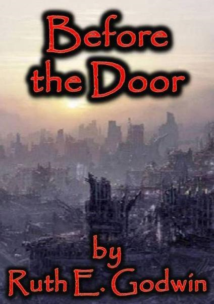 Before The Door By: Ruth Godwin