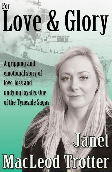 FOR LOVE & GLORY By: Janet MacLeod Trotter