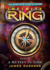 Infinity Ring #1: A Mutiny In Time: