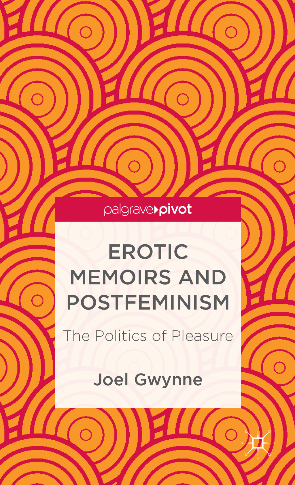 Erotic Memoirs and Postfeminism The Politics of Pleasure