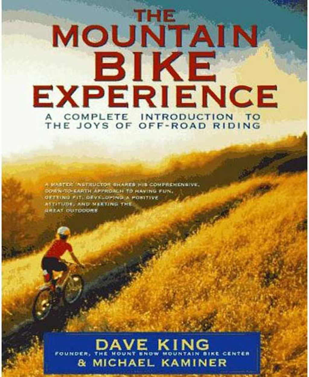 The Mountain Bike Experience