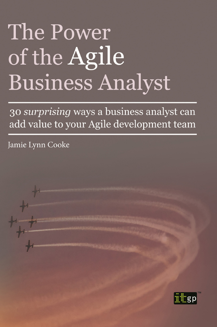 Jamie Lynn Cooke - The Power of the Agile Business Analyst