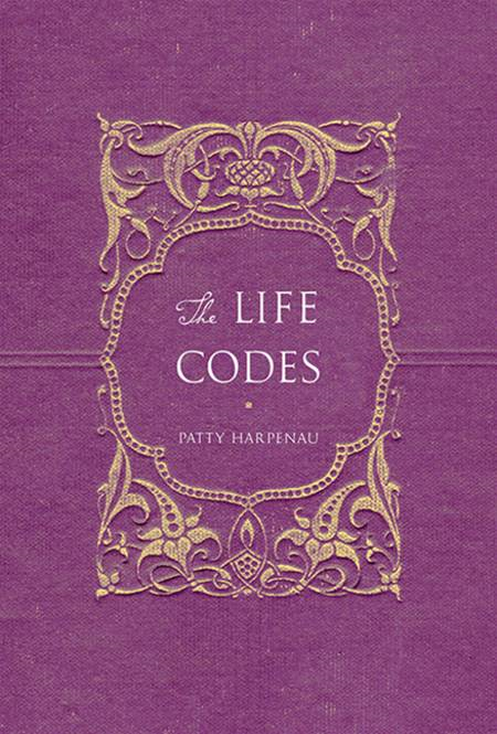 The Life Codes By: Patty Harpenau