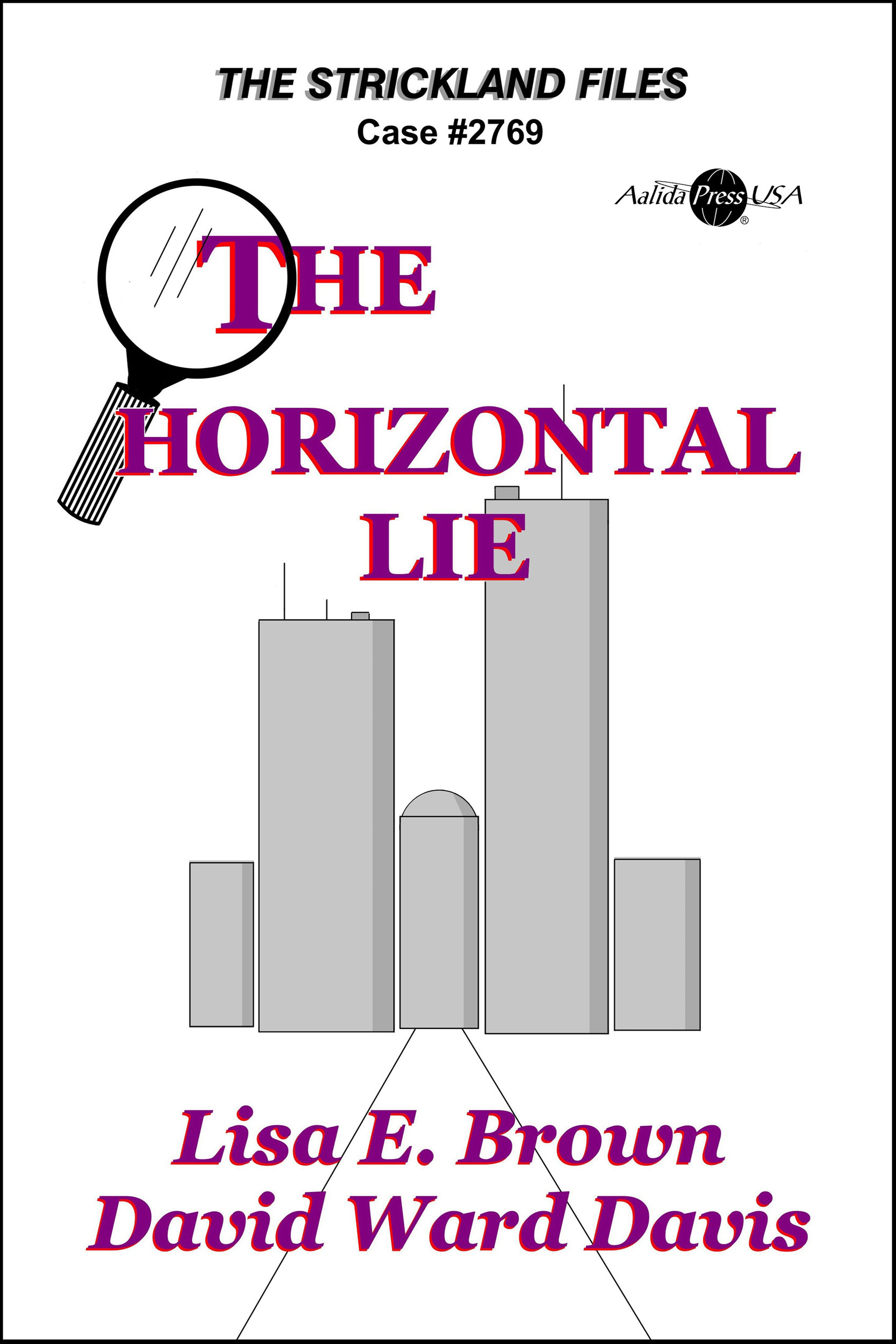 The Horizontal Lie by David Ward Davis: Lisa E. Brown