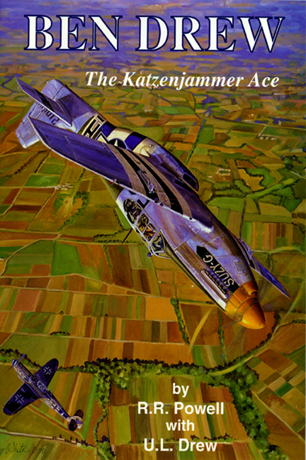 Ben Drew: The Katzenjammer Ace By: R.R. Powell with Urban L. Drew